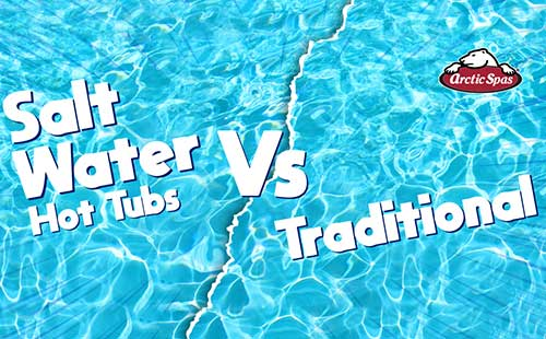 salt water hot tubs vs traditional: all you need to know